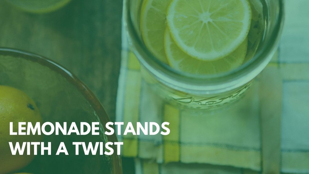 Lemonade stands with a twist