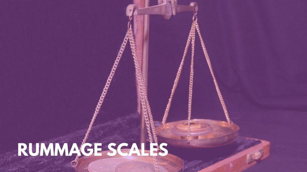 Rummage scales