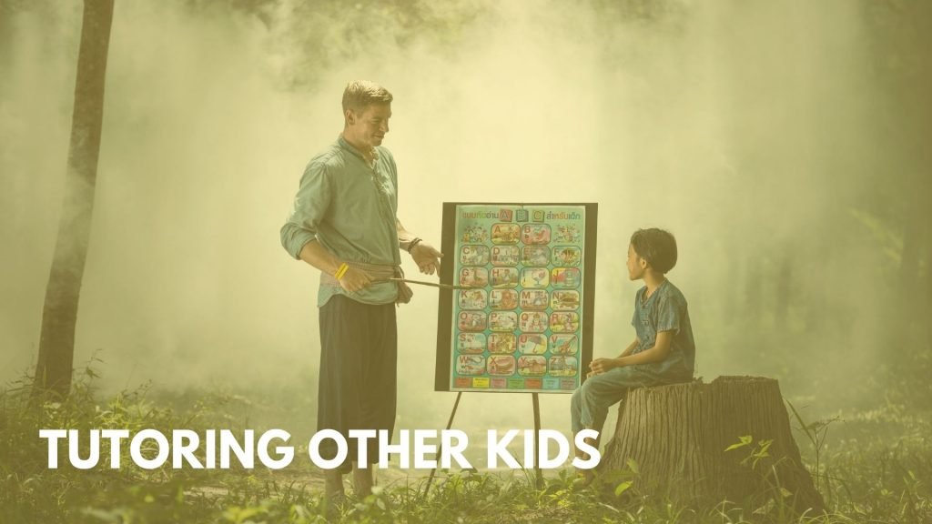 Tutoring other kids